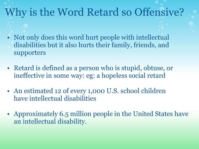 why is the word retard so offensive slide