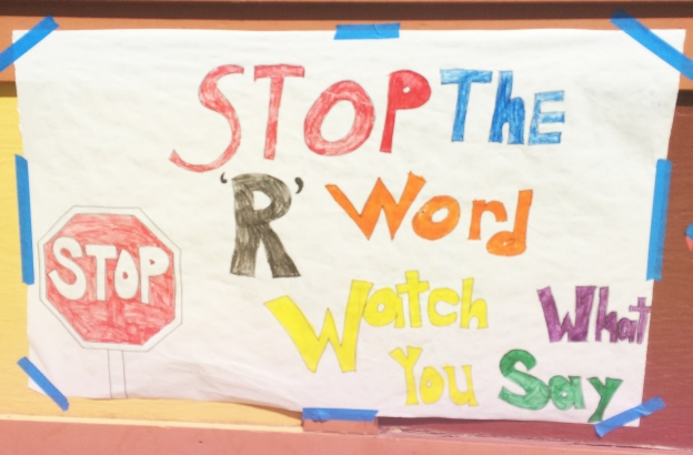 hand painted r-word poster Liberty HS Brentwood copy